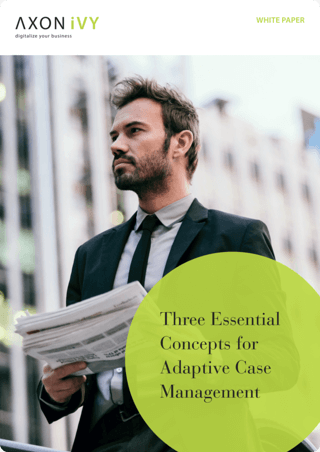 Three Essential Concepts for Adaptive Case Management